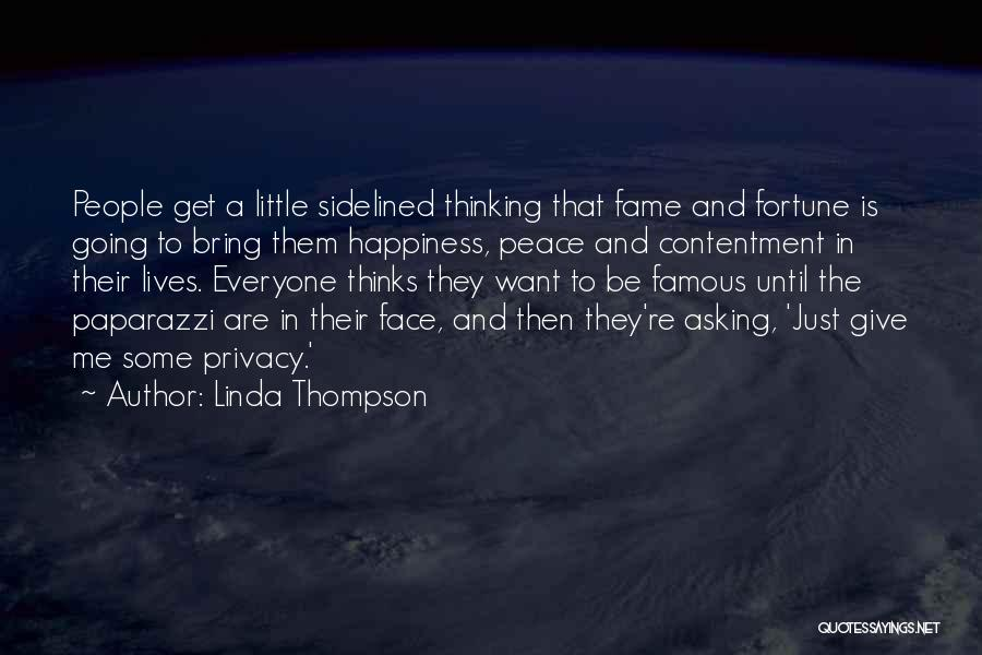 Linda Thompson Quotes 2135029