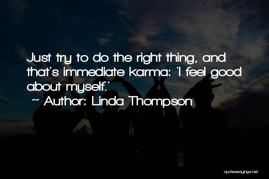 Linda Thompson Quotes 2205221