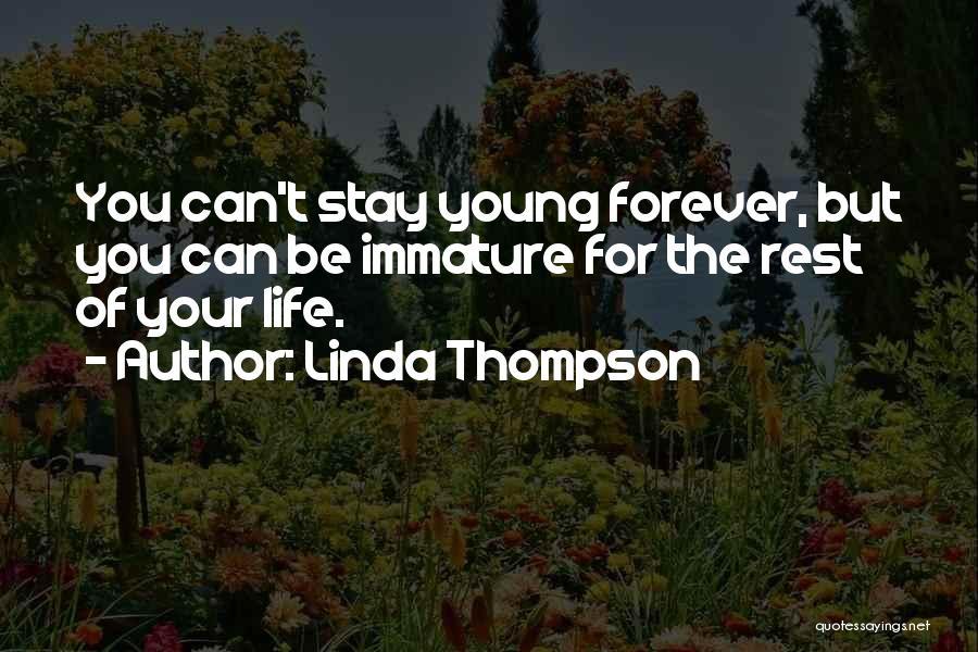 Linda Thompson Quotes 638063