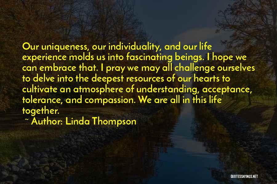 Linda Thompson Quotes 978318