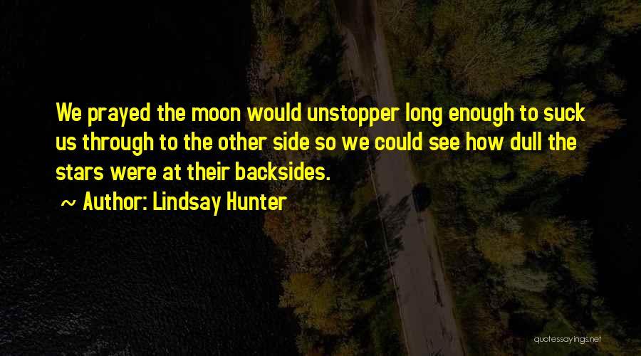 Lindsay Hunter Quotes 140415