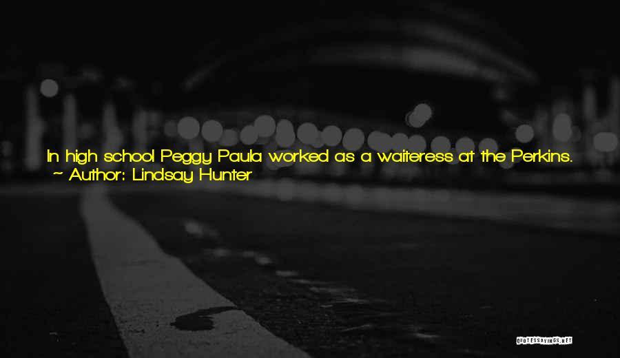 Lindsay Hunter Quotes 2037245