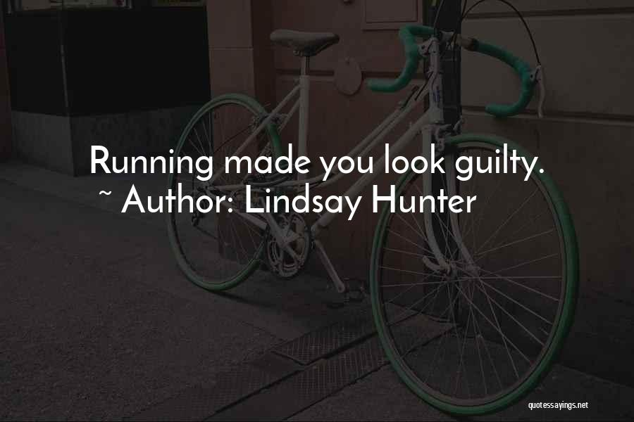 Lindsay Hunter Quotes 274094