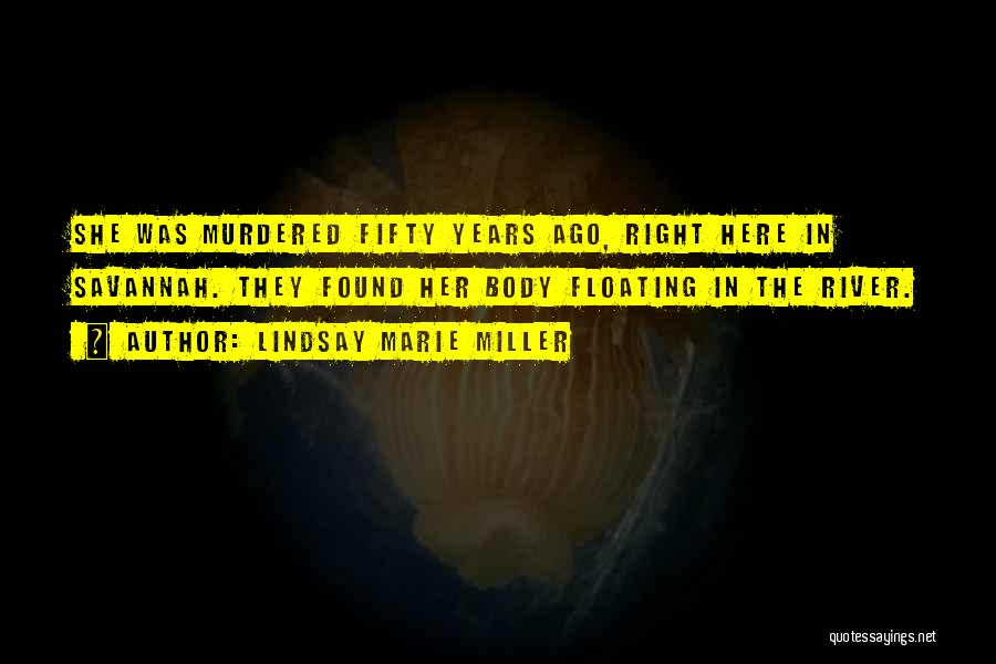 Lindsay Marie Miller Quotes 1622506