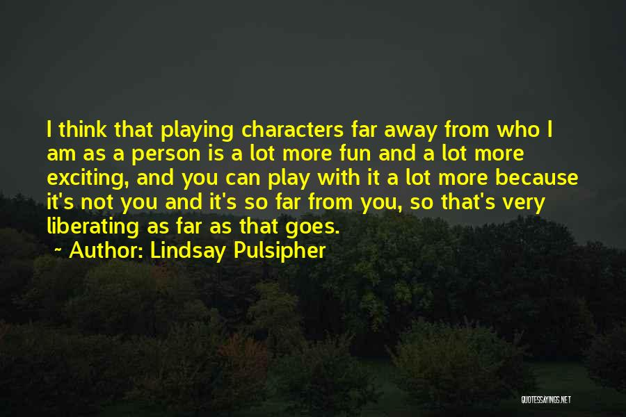 Lindsay Pulsipher Quotes 1724215