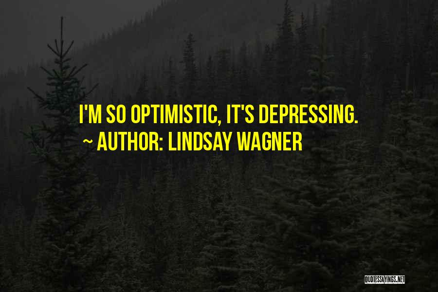Lindsay Wagner Quotes 1534881