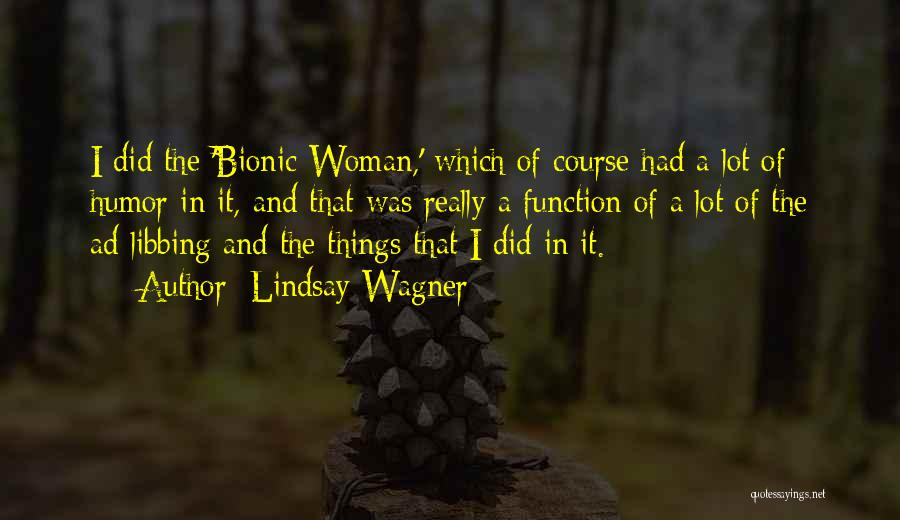 Lindsay Wagner Quotes 174157