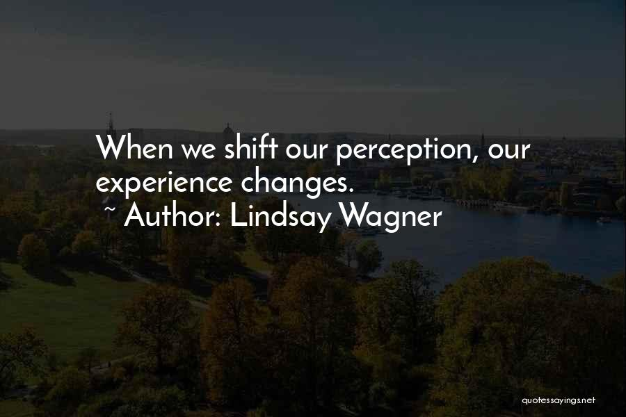 Lindsay Wagner Quotes 2092600
