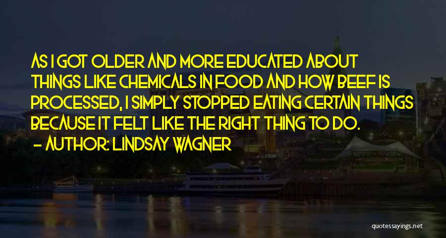 Lindsay Wagner Quotes 2233825