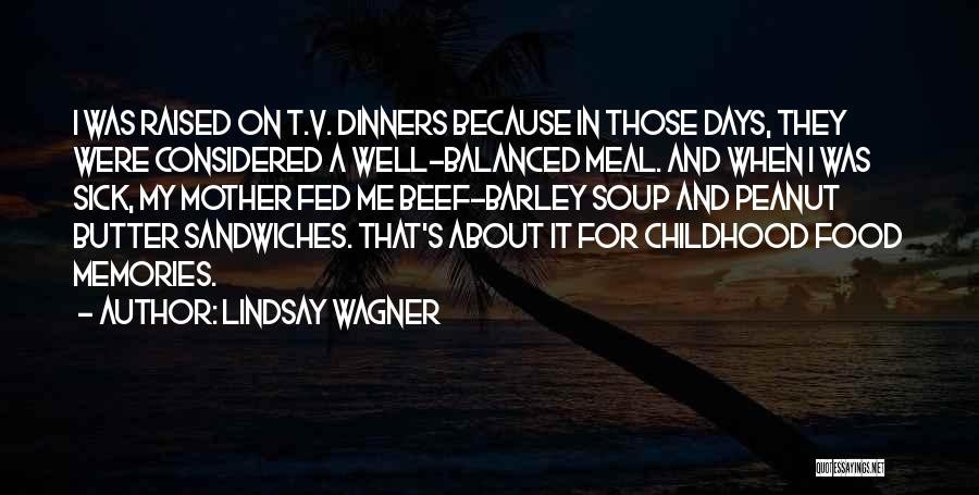 Lindsay Wagner Quotes 2239296