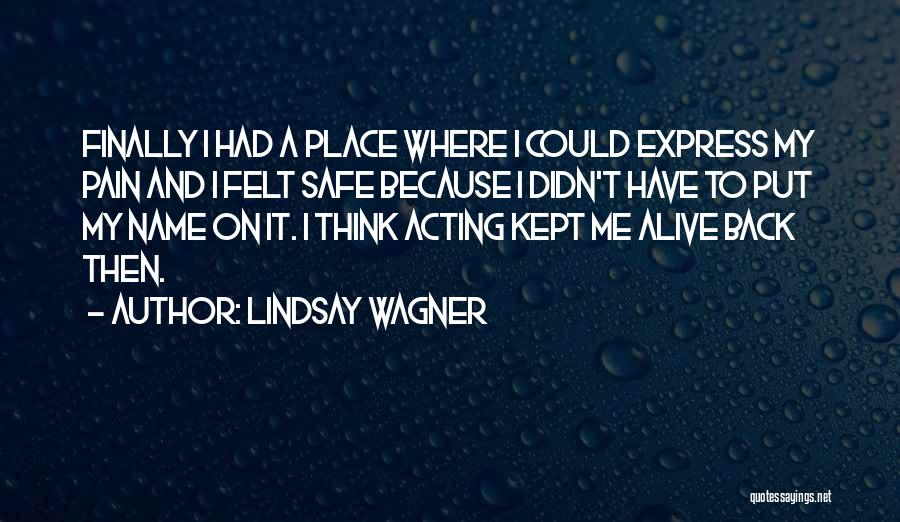 Lindsay Wagner Quotes 328340