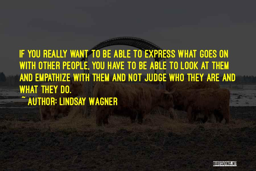 Lindsay Wagner Quotes 761127