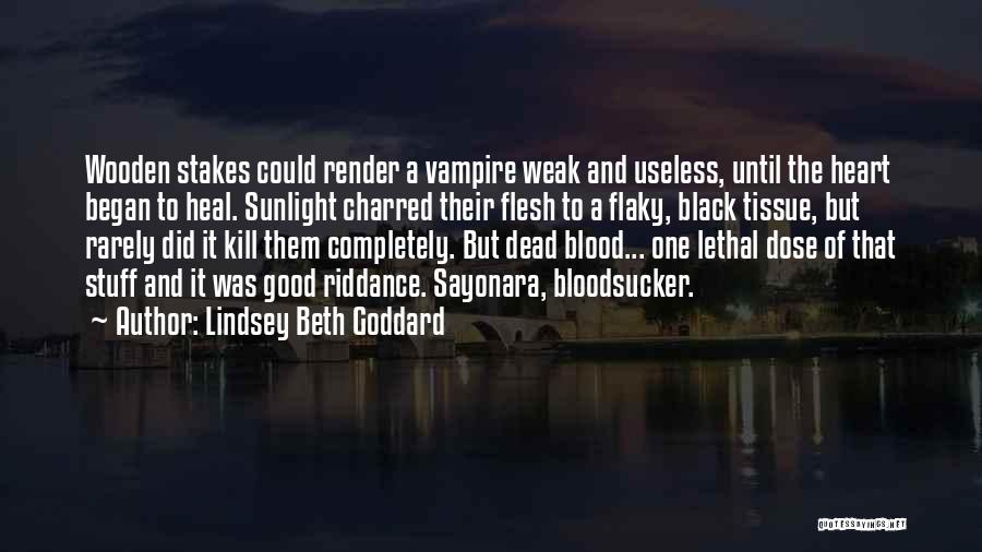 Lindsey Beth Goddard Quotes 1788075