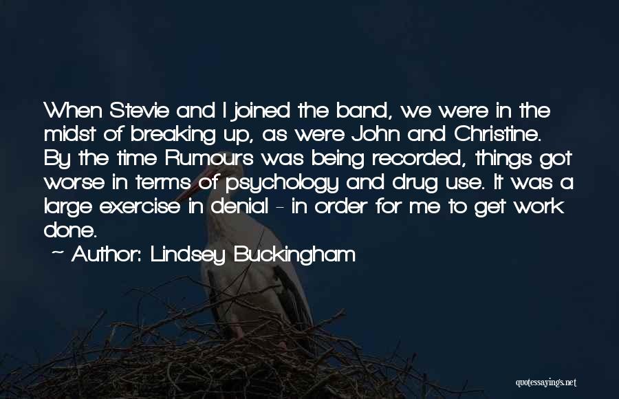 Lindsey Buckingham Quotes 1210567