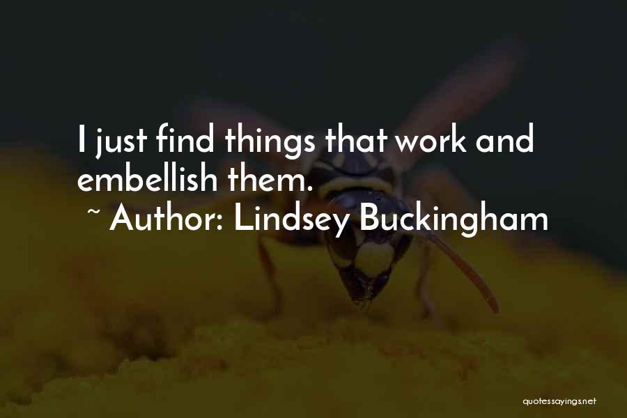 Lindsey Buckingham Quotes 1967369