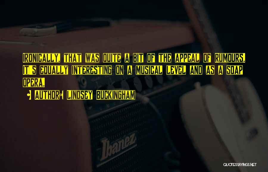 Lindsey Buckingham Quotes 2107672