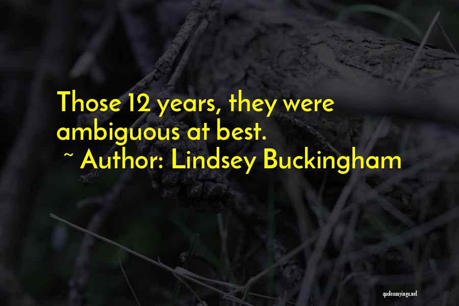 Lindsey Buckingham Quotes 2191778