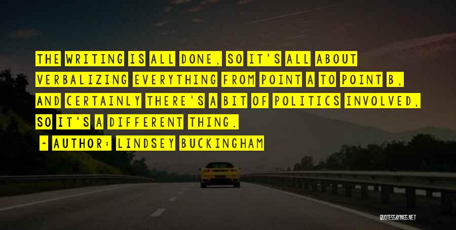 Lindsey Buckingham Quotes 245574