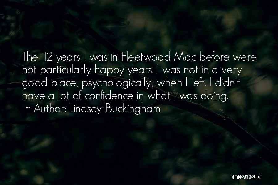 Lindsey Buckingham Quotes 457565
