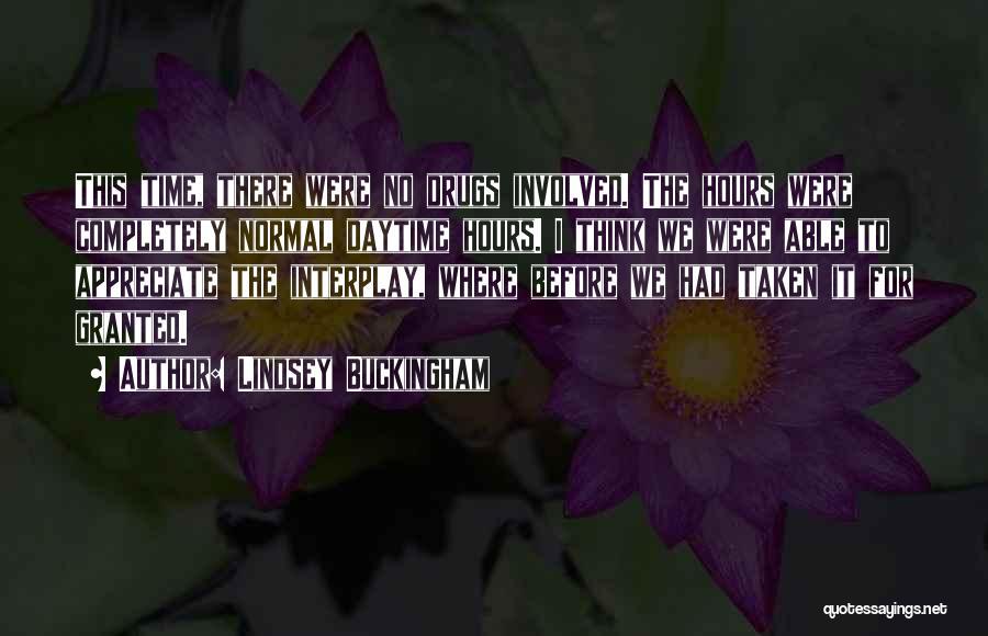 Lindsey Buckingham Quotes 504813