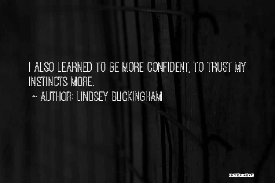 Lindsey Buckingham Quotes 696767