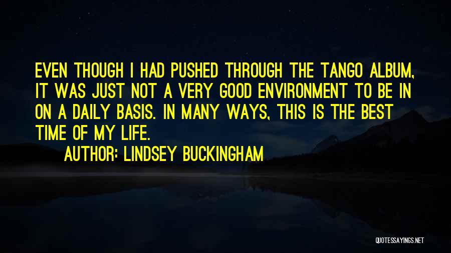 Lindsey Buckingham Quotes 851760