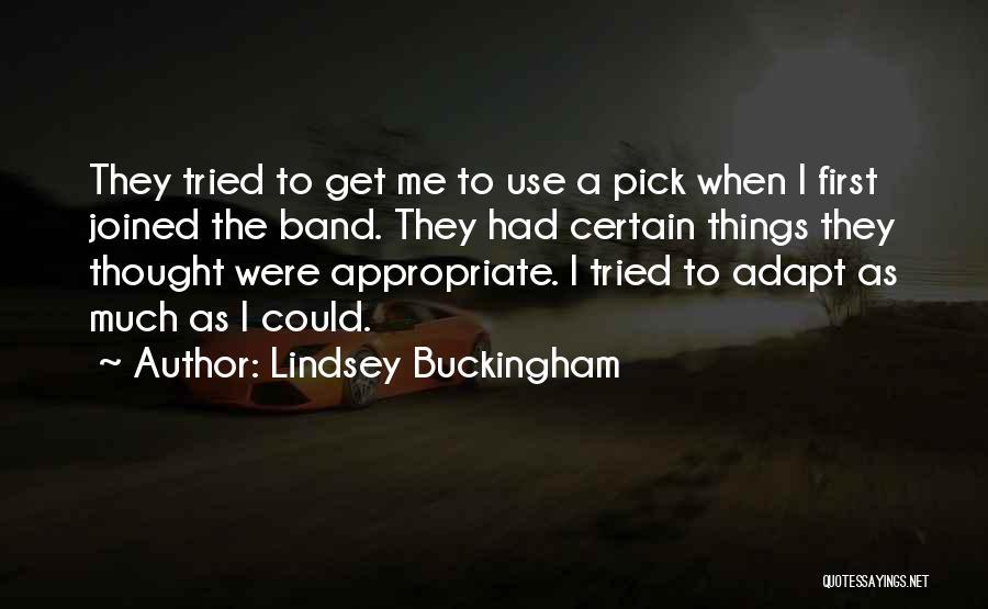 Lindsey Buckingham Quotes 852695