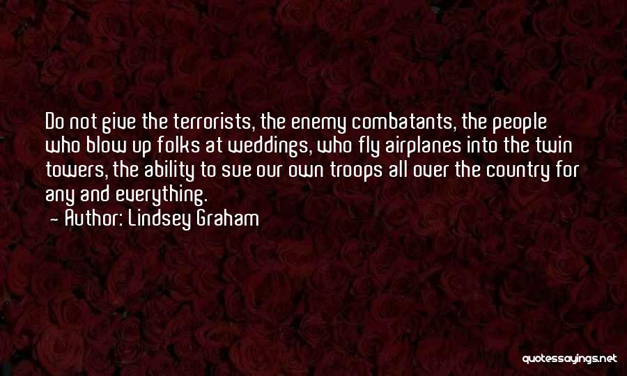 Lindsey Graham Quotes 786549