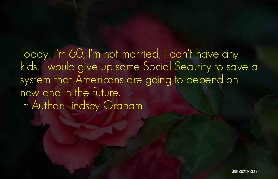Lindsey Graham Quotes 905166