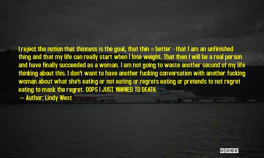 Lindy West Quotes 1470554