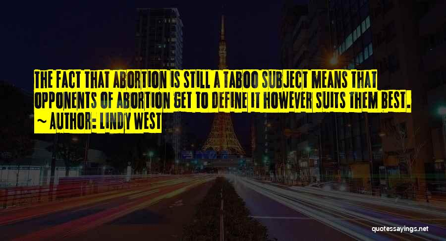 Lindy West Quotes 2177628