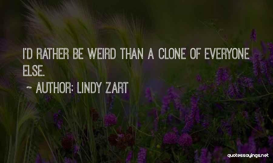 Lindy Zart Quotes 1195669