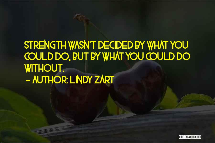Lindy Zart Quotes 132462