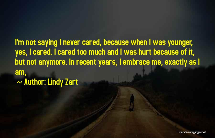 Lindy Zart Quotes 1697480