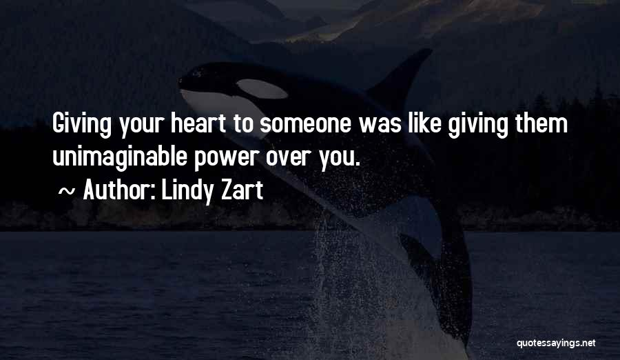 Lindy Zart Quotes 1729875