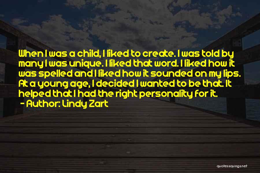 Lindy Zart Quotes 1899210