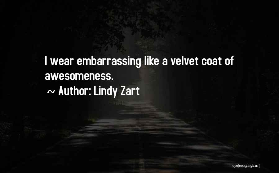 Lindy Zart Quotes 2065921