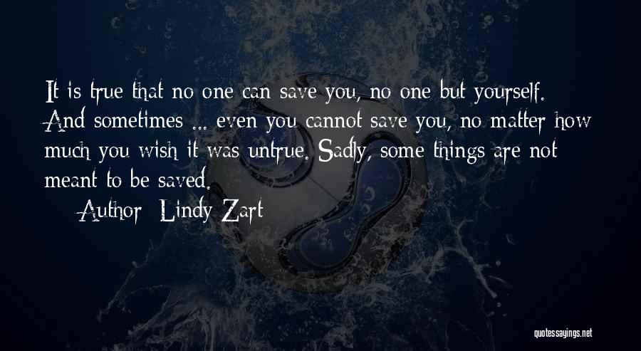 Lindy Zart Quotes 2247165