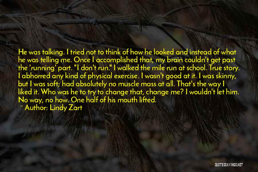 Lindy Zart Quotes 288478