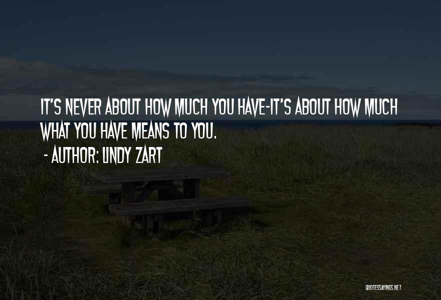 Lindy Zart Quotes 447577