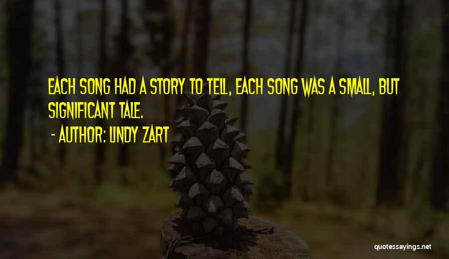 Lindy Zart Quotes 498738