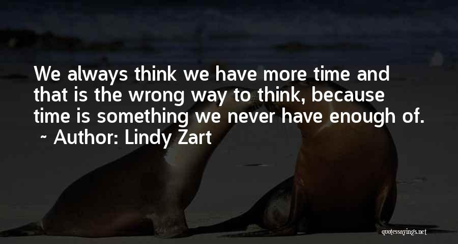 Lindy Zart Quotes 502213