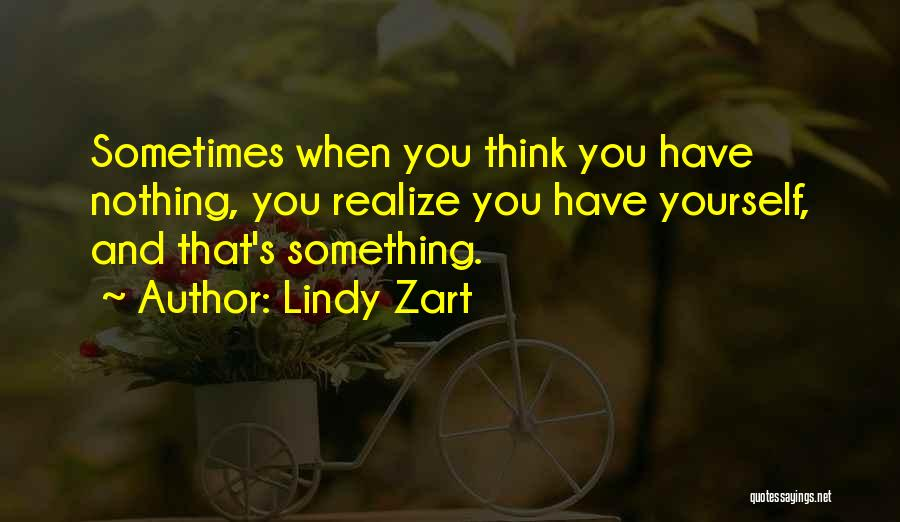 Lindy Zart Quotes 719292