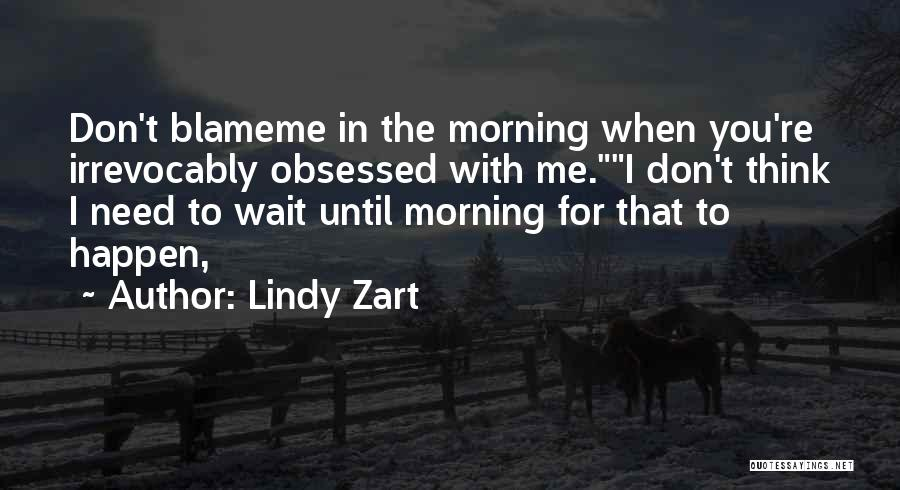 Lindy Zart Quotes 806599