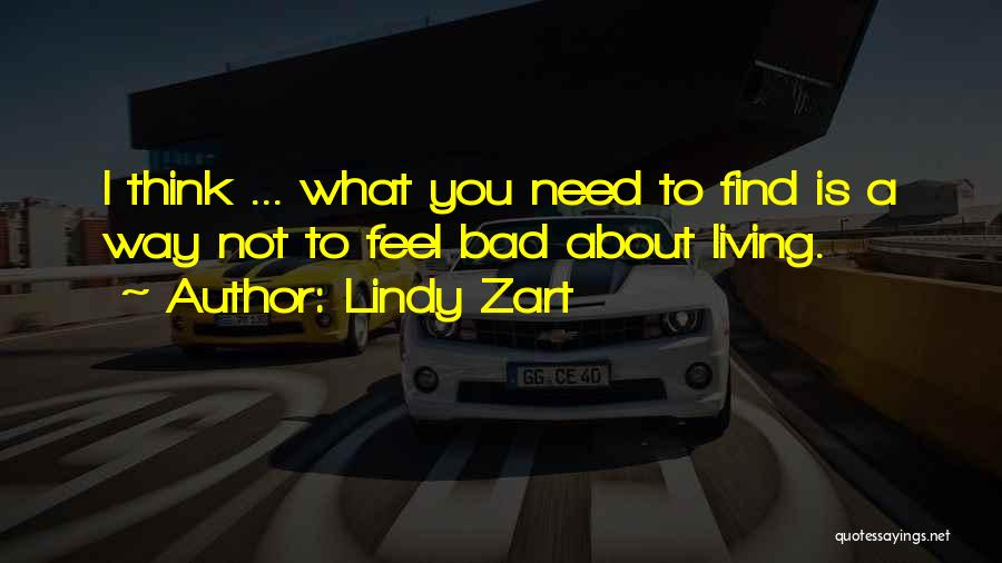 Lindy Zart Quotes 81176