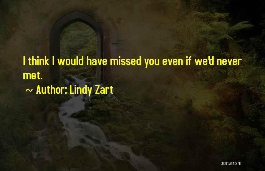 Lindy Zart Quotes 970106