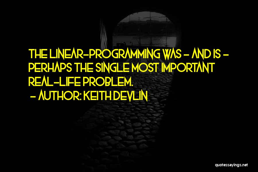 Linear Programming Quotes By Keith Devlin