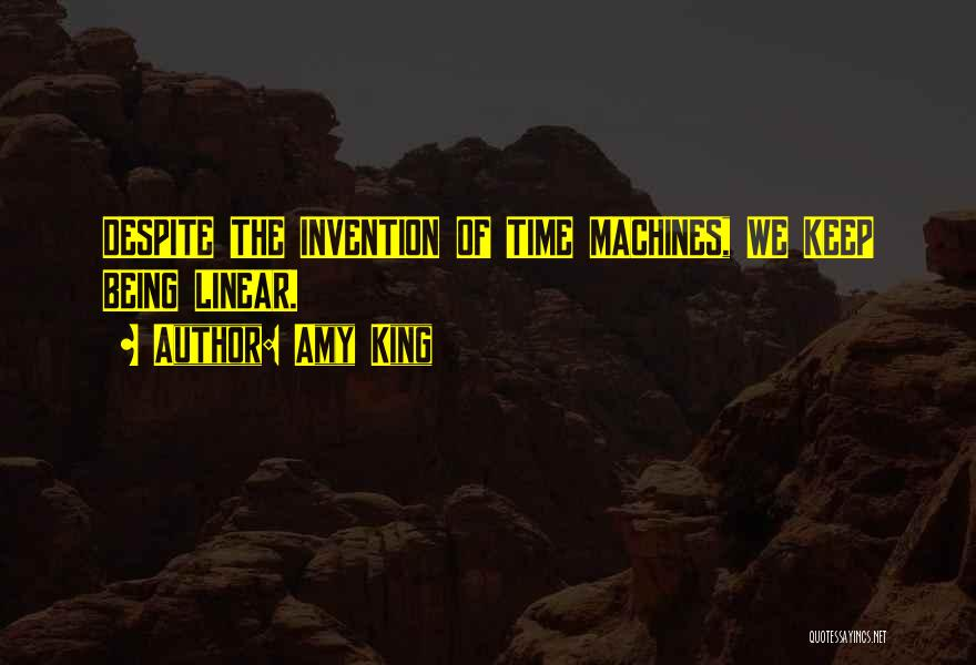Linear Time Quotes By Amy King