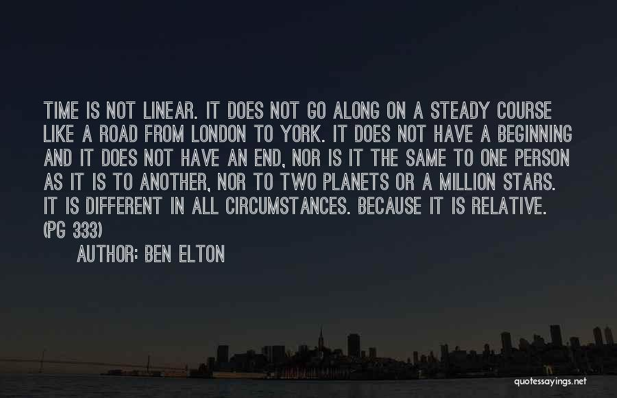 Linear Time Quotes By Ben Elton