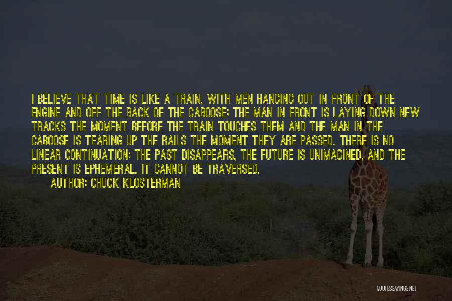 Linear Time Quotes By Chuck Klosterman